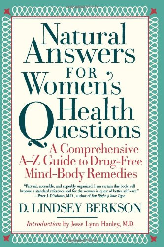 9780684865140: Natural Answers for Women's Health Questions: A Comprehensive A-Z Guide to Drug-Free Mind-Body Remedies