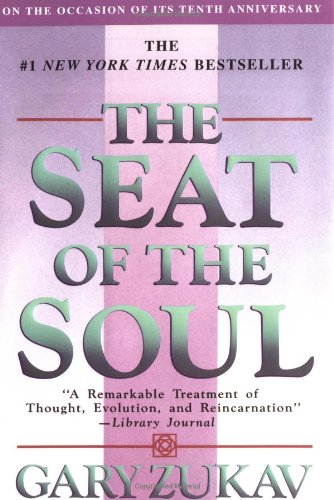 9780684865188: The Seat of the Soul