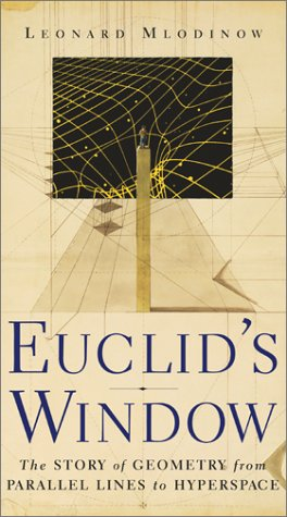 9780684865232: Euclids Window (the Story): The Story of Geometry from Parallel Lines to Hyperspace