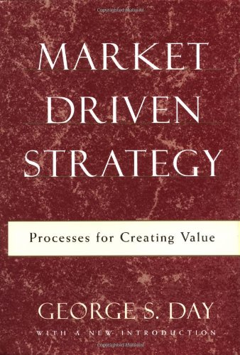 9780684865362: Market Driven Strategy: Processes for Creating Value