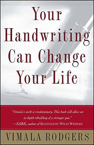 Your Handwriting Can Change Your Life!: Rodgers, Vimala