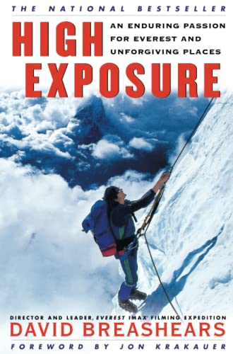 9780684865454: High Exposure: An Enduring Passion for Everest and Unforgiving Places