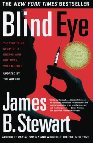9780684865638: Blind Eye: The Terrifying Story Of A Doctor Who Got Away With Murder