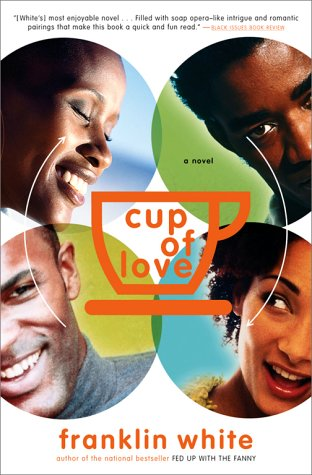 9780684865652: Cup Of Love: A Novel