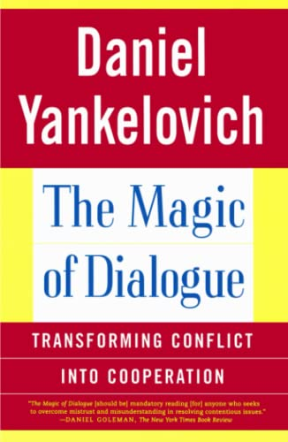 9780684865669: The Magic of Dialogue: Transforming Conflict into Cooperation