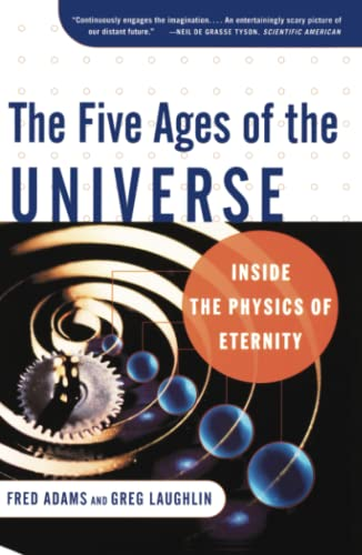 9780684865768: The Five Ages of the Universe: Inside the Physics of Eternity