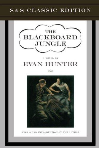 9780684866024: The Blackboard Jungle (Classic Ed) : A Novel