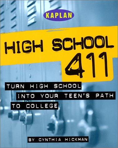 Kaplan High School 411: Kaplan; Hickman, Cynthia