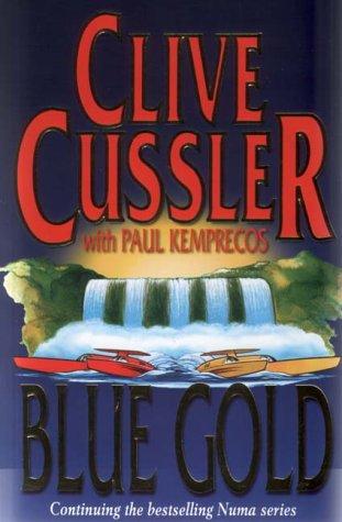 9780684866161: Blue Gold (The NUMA Files)