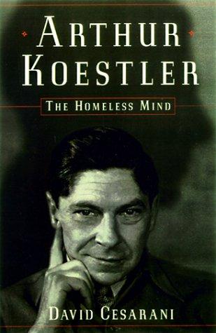 9780684867205: Arthur Koestler: The Homeless Mind