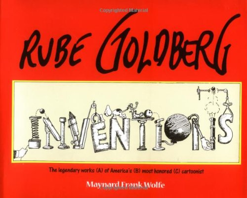 9780684867243: Rube Goldberg: Inventions