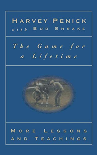 9780684867359: The Game for a Lifetime: More Lessons and Teachings