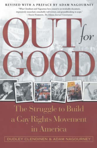9780684867434: Out For Good: The Struggle to Build a Gay Rights Movement in America
