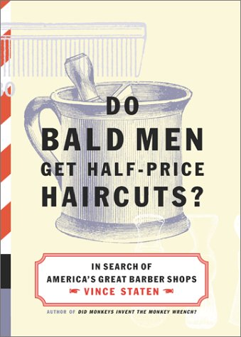 9780684867458: Do Bald Men Get Half-Price Haircuts?: In Search of America's Great Barbershops