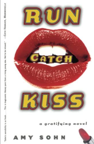 9780684867533: Run Catch Kiss: A Gratifying Novel