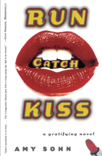 9780684867533: Run Catch Kiss: A Gratifying Novel