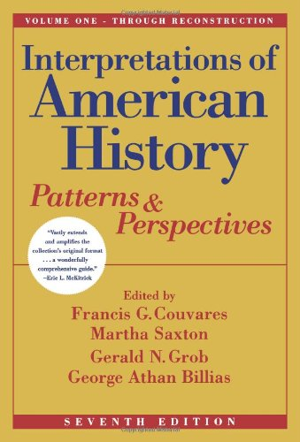 9780684867731: Interpretations of American History, Vol. One - Through Reconstruction: Patterns and Perspectives (Interpretations of American History; Patterns and Perspectives)