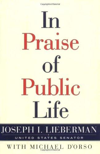 9780684867748: In Praise of Public Life