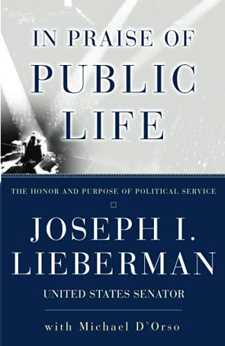 9780684867755: In Praise of Public Life: The Honor And Purpose Of Political Service