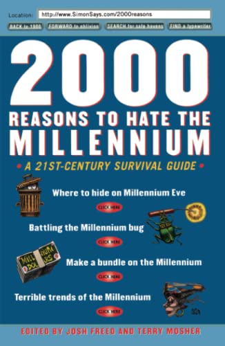 9780684867793: 2000 Reasons to Hate the Millennium: A 21st-Century Survival Guide
