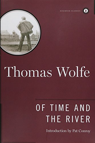 9780684867854: Of Time and the River: A Legend of Man's Hunger in His Youth (Scribner Classics)
