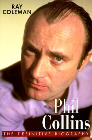 9780684868301: Phil Collins: The Definitive Biography