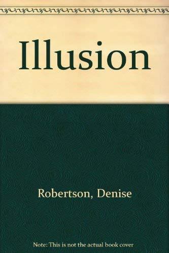 Illusion: Robertson, Denise