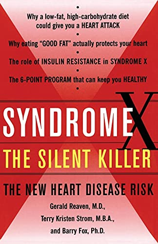 Syndrome X, The Silent Killer: The New: Gerald Reaven, Terry