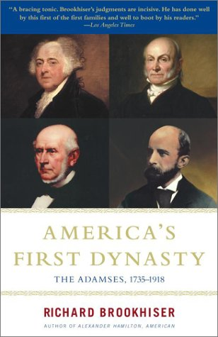 9780684868646: America's First Dynasty : The Adamses, 1735-1918