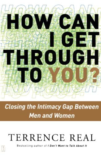 9780684868783: How Can I Get Through to You? Closing the Intimacy Gap Between Men and Women