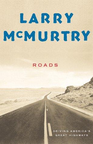 9780684868844: Roads: Driving America's Great Highways