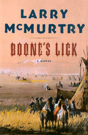 Boone's Lick: LARRY MCMURTRY