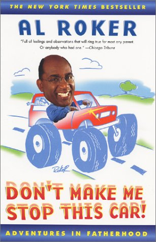 9780684868943: Don't Make Me Stop this Car: Adventures in Fatherhood