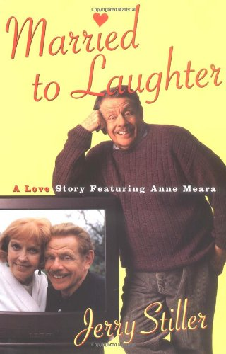 9780684869032: Married to Laughter: A Love Story Featuring Anne Meara