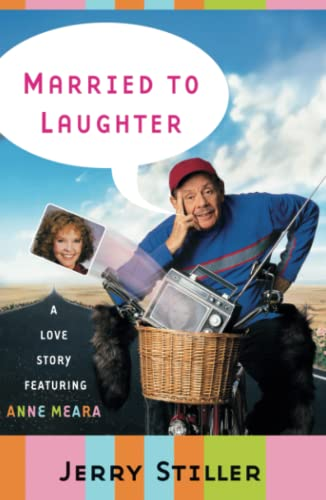 9780684869049: Married to Laughter: A Love Story Featuring Anne Meara