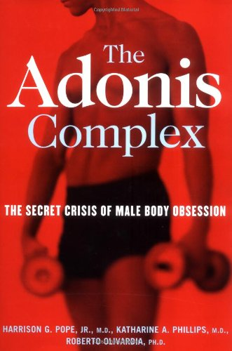 9780684869100: The Adonis Complex: The Secret Crisis of Male Body Obsession