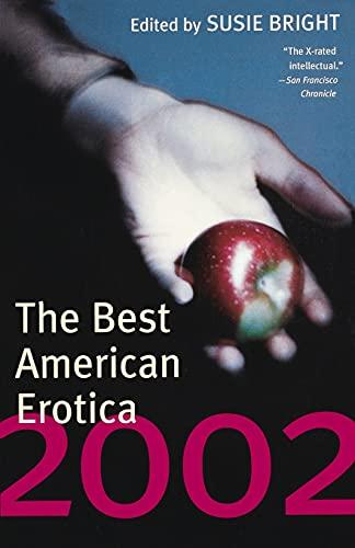The Best American Erotica 2002: Bright, Susie