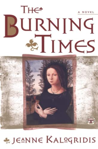 9780684869247: The Burning Times: A Novel