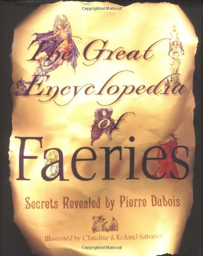 9780684869575: The Great Encyclopedia Of Faeries
