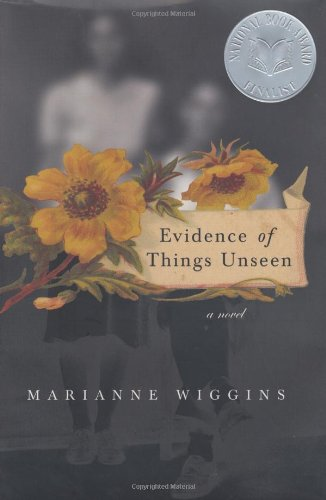 Evidence of Things Unseen: Wiggins Marianne