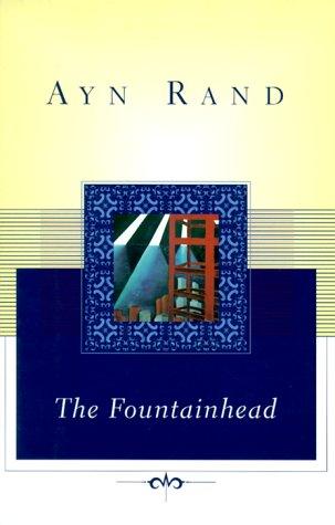 The Fountainhead (Scribner Classics): Rand, Ayn