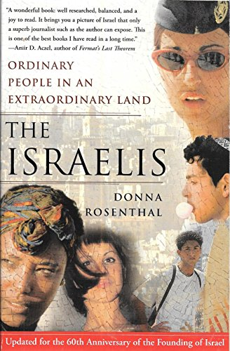 9780684869735: The Israelis: Ordinary People in an Extraordinary Land