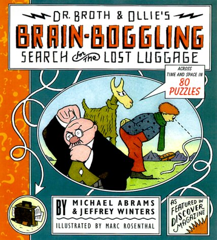 9780684870014: Dr. Broth and Ollie's Brain-Boggling Search for the Lost Luggage: Across Time and Space in 80 Puzzles