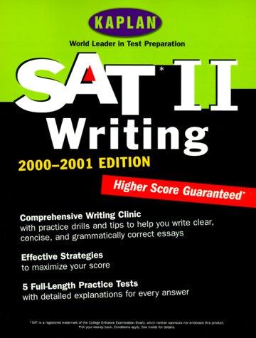 Kaplan Sat II: Writing 2000-2001 Edition: Kaplan