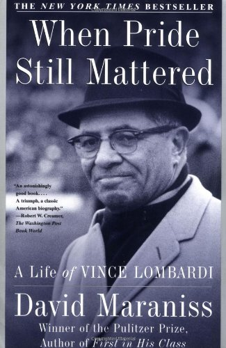 9780684870182: When Pride Still Mattered : A Life Of Vince Lombardi