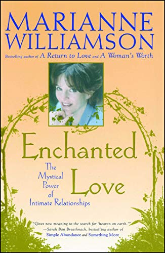 9780684870250: Enchanted Love: The Mystical Power Of Intimate Relationships