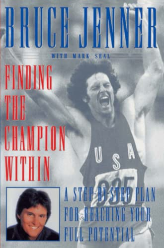 9780684870373: Finding the Champion Within: A Step-by-Step Plan for Reaching Your Full Potential