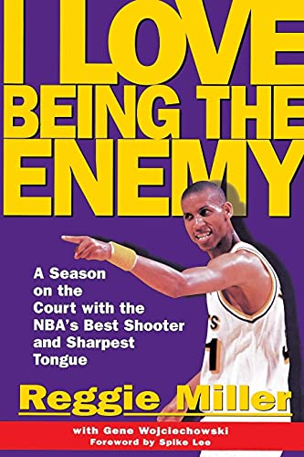 9780684870397: I Love Being the Enemy: A Season on the Court with the NBA's Best Shooter and Sharpest Tongue
