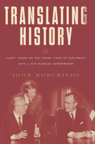 9780684870410: Translating History: 30 Years on the Front Lines of Diplomacy with a Top Russian Interpreter (Lisa Drew Books (Paperback))