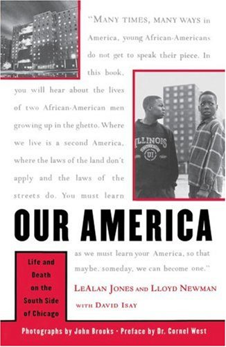 9780684870441: Our America: Life And Death On The South Side Of Chicago